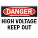DANGER: HIGH VOLTAGE KEEP OUT